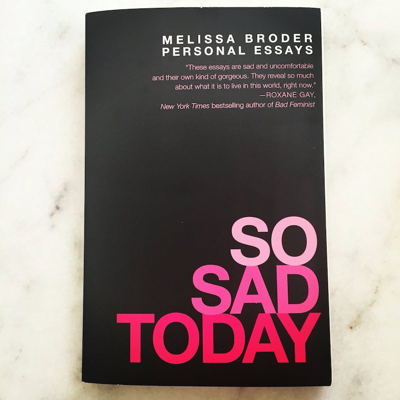 the raw essays of so sad today make me feel less alone my  the raw essays of so sad today make me feel less alone my anxiety