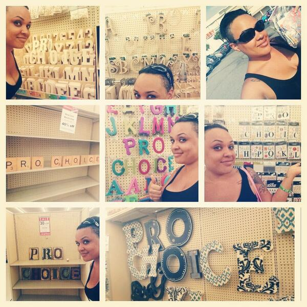 "stamps and letters in hobby lobby rearranged to say ""pro choice"""