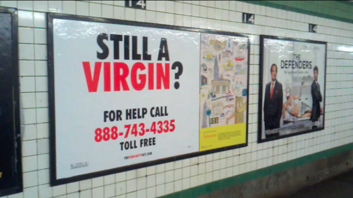 "a billboard says ""still a virgin""?"