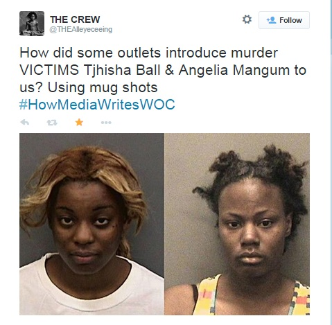 "tweet reads: ""how did the media portray murder victims? By using their mugshots."""