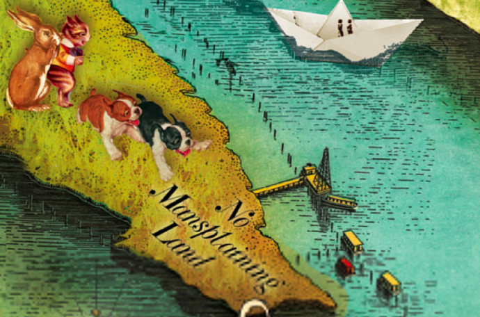 "a detail of the cover has two dogs running on an island that says ""no mansplaining land."""